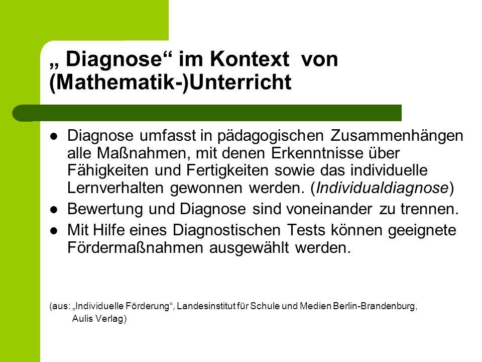 """"""" Diagnose im Kontext von (Mathematik-)Unterricht"""