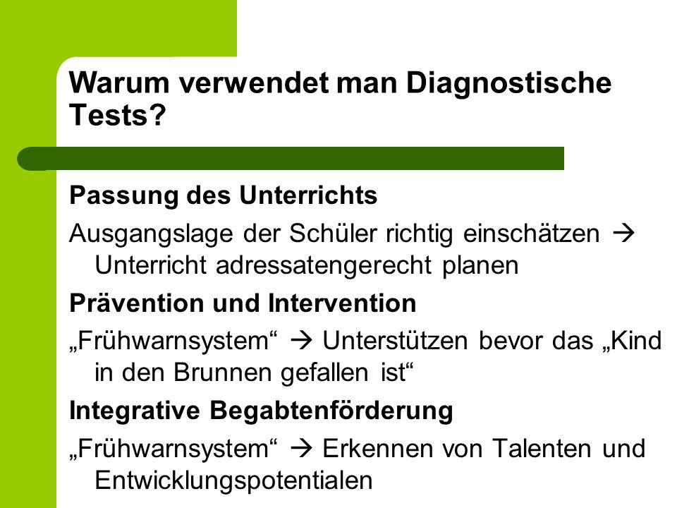 Warum verwendet man Diagnostische Tests