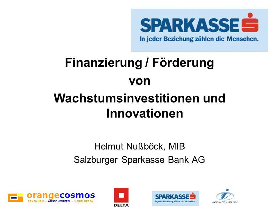 Finanzierung / Förderung Wachstumsinvestitionen und Innovationen