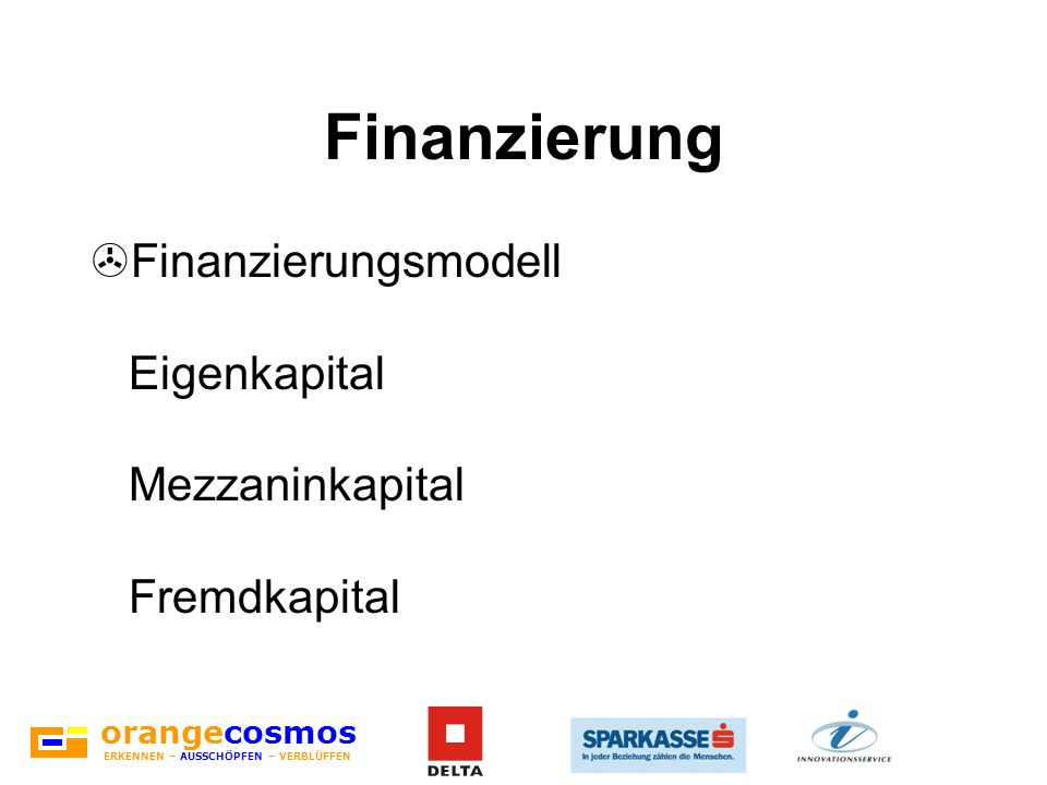 Finanzierung Finanzierungsmodell Eigenkapital Mezzaninkapital Fremdkapital