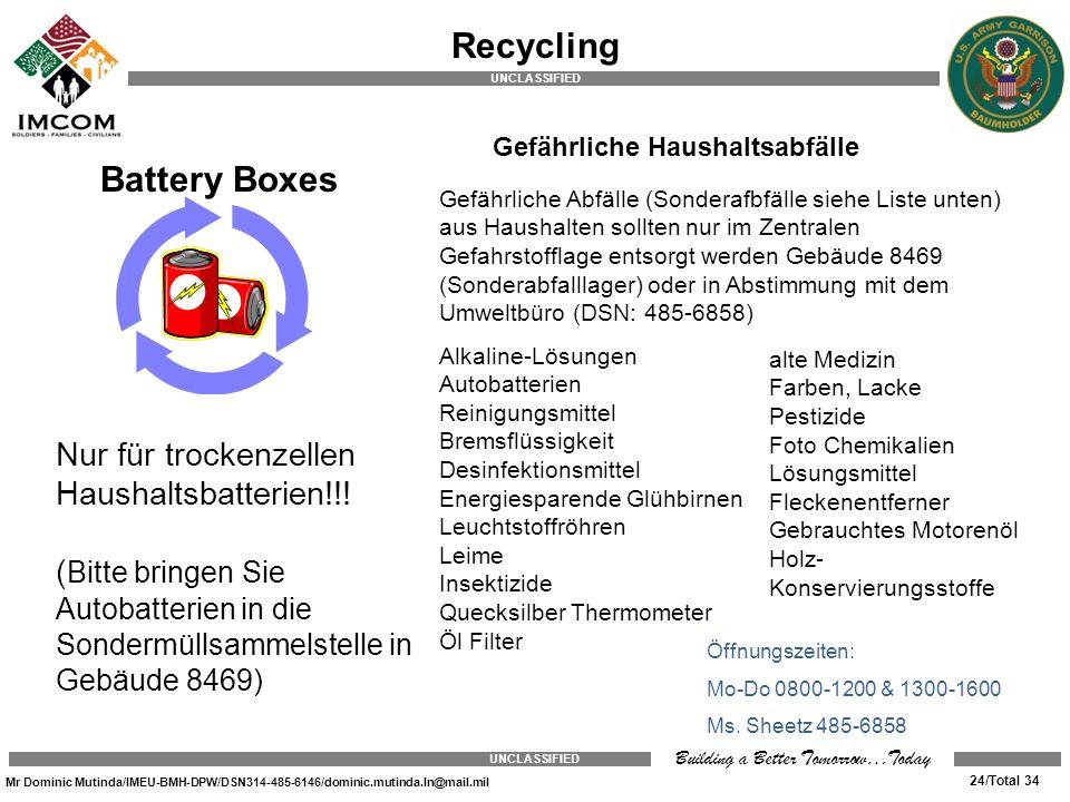 Recycling Battery Boxes Nur für trockenzellen Haushaltsbatterien!!!