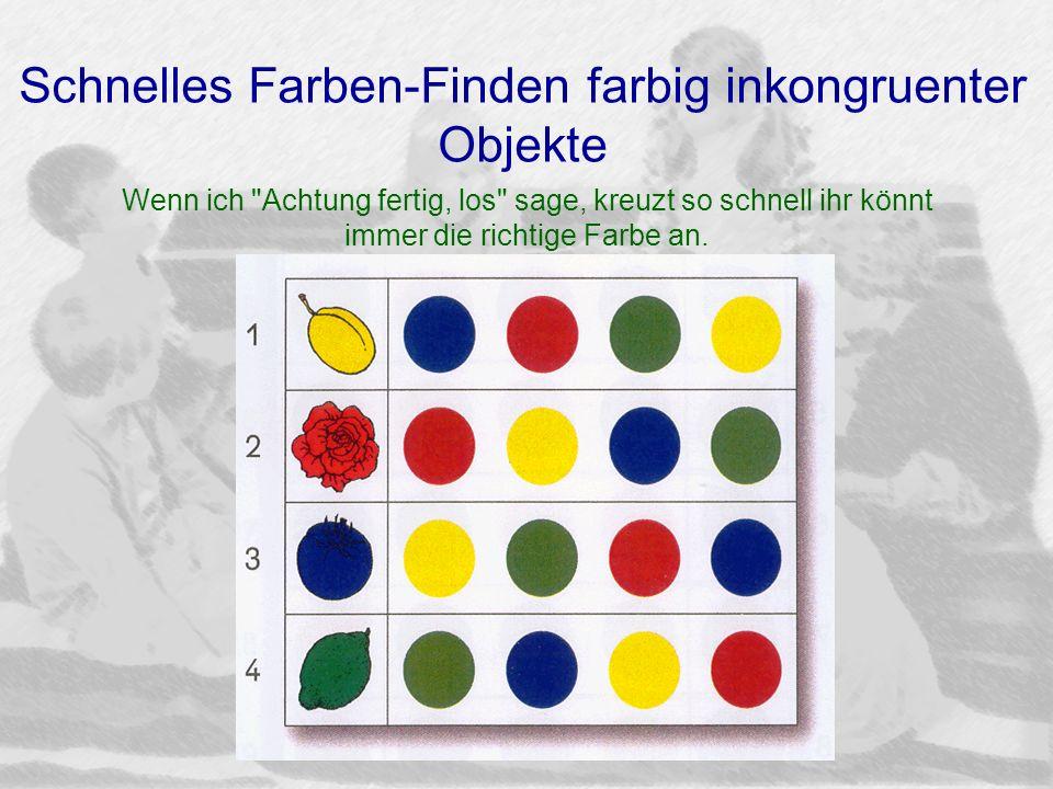 Schnelles Farben-Finden farbig inkongruenter Objekte