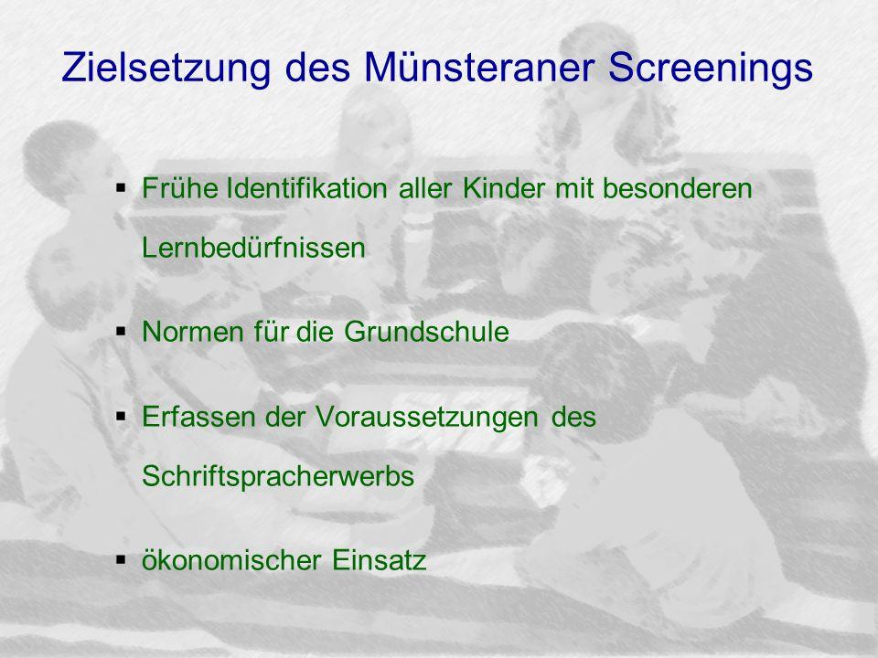 Zielsetzung des Münsteraner Screenings