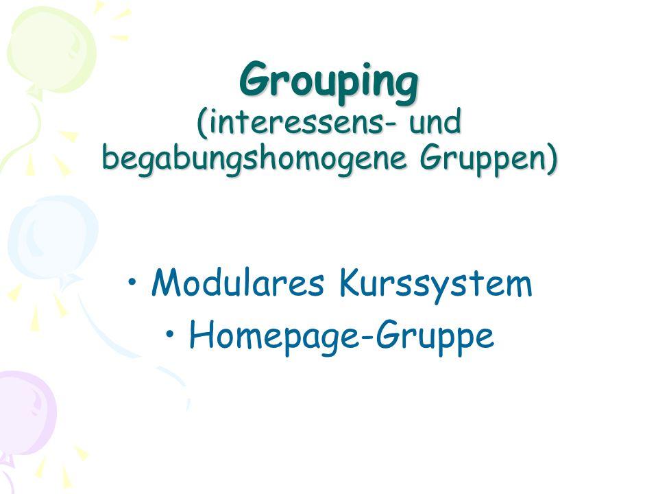 Grouping (interessens- und begabungshomogene Gruppen)