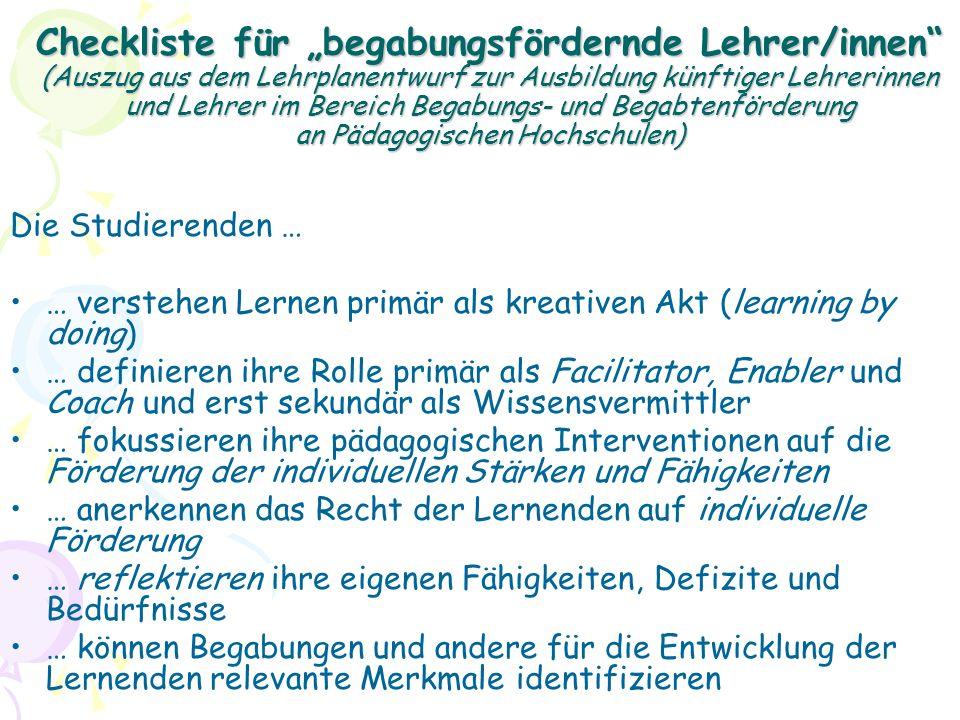 """Checkliste für """"begabungsfördernde Lehrer/innen (Auszug aus dem Lehrplanentwurf zur Ausbildung künftiger Lehrerinnen und Lehrer im Bereich Begabungs- und Begabtenförderung an Pädagogischen Hochschulen)"""