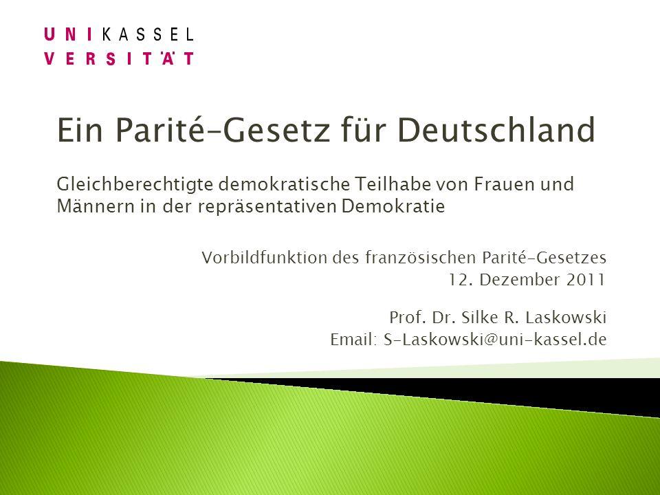 Ein Parité–Gesetz für Deutschland