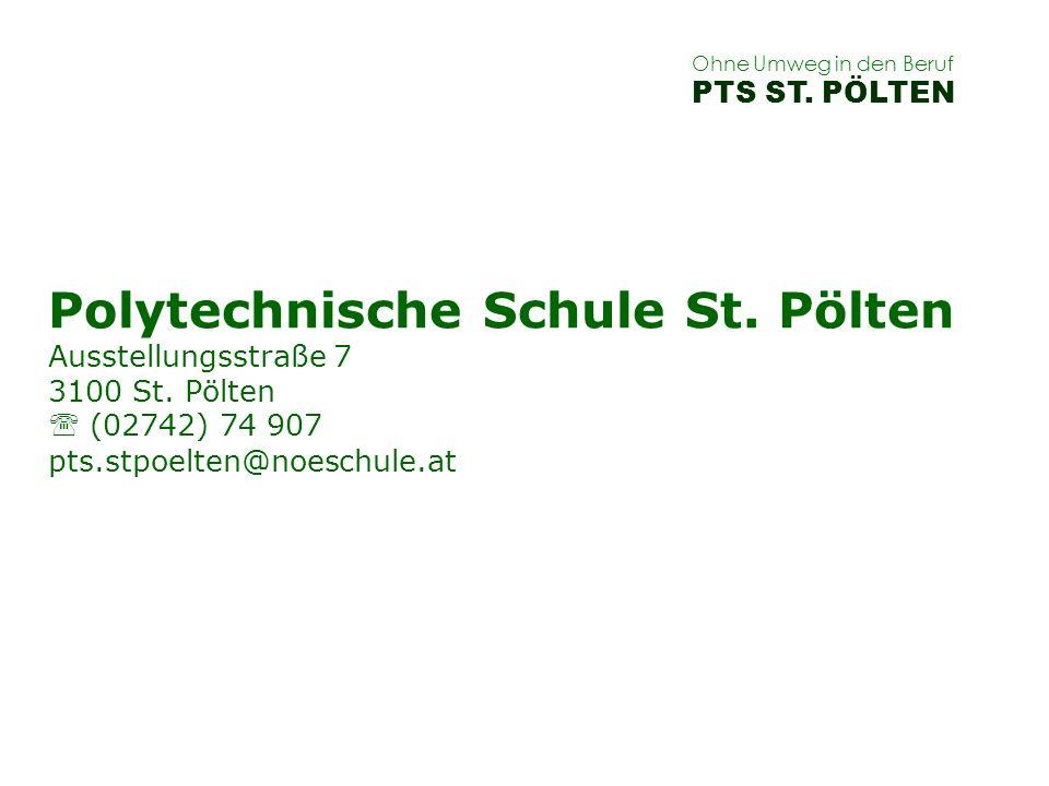 Ohne Umweg in den Beruf PTS ST. PÖLTEN.