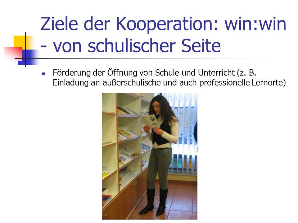 Ziele der Kooperation: win:win - von schulischer Seite
