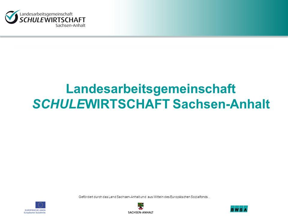 Landesarbeitsgemeinschaft SCHULEWIRTSCHAFT Sachsen-Anhalt