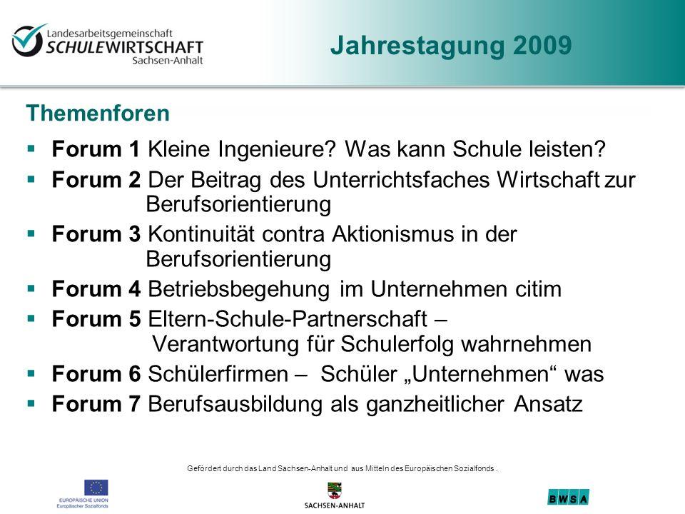 Jahrestagung 2009 Themenforen