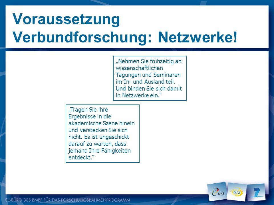 Voraussetzung Verbundforschung: Netzwerke!