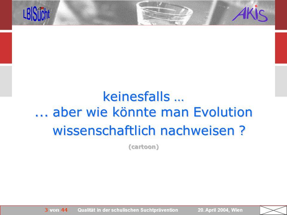 ... aber wie könnte man Evolution wissenschaftlich nachweisen