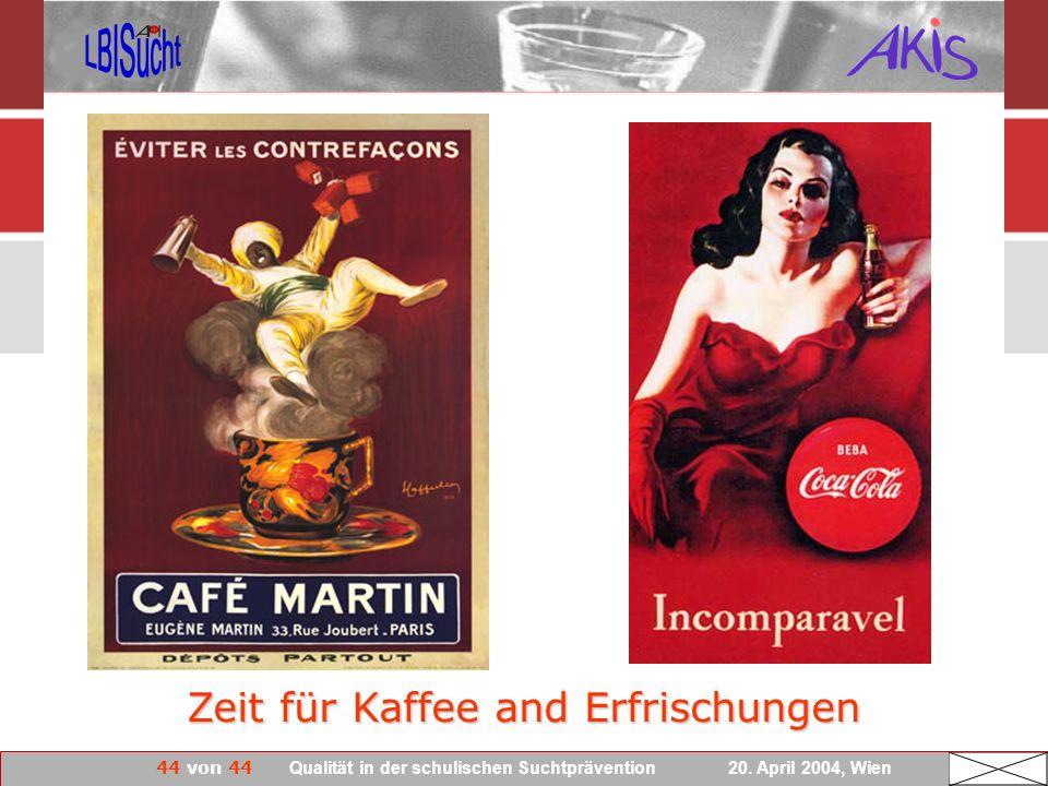 Zeit für Kaffee and Erfrischungen