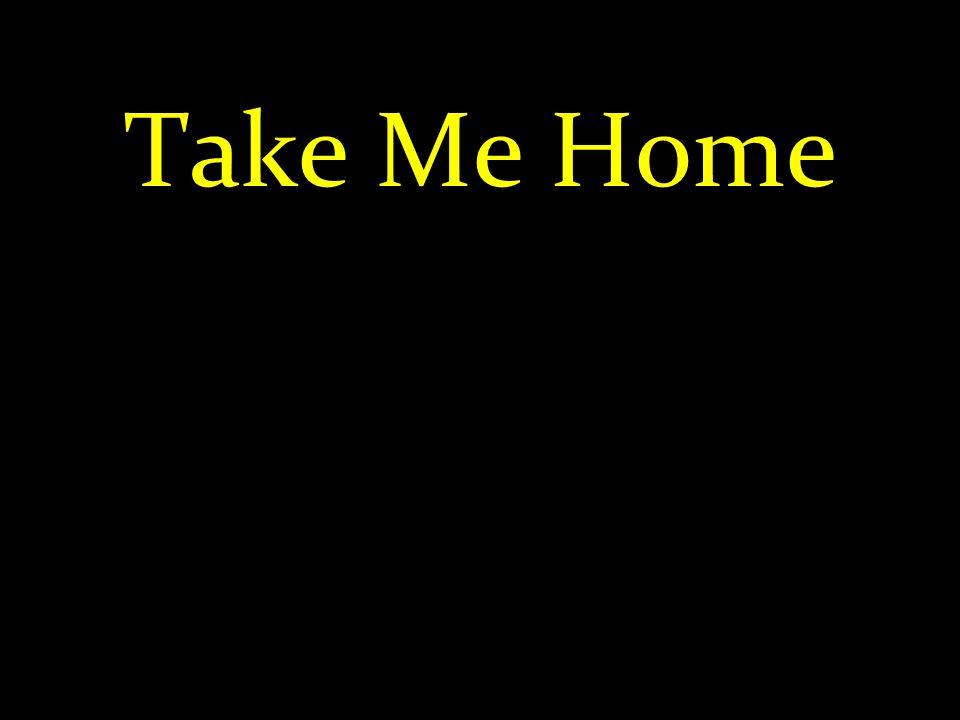 Take Me Home 60