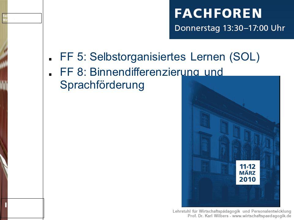 FF 5: Selbstorganisiertes Lernen (SOL)
