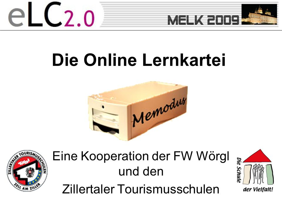 Eine Kooperation der FW Wörgl und den Zillertaler Tourismusschulen