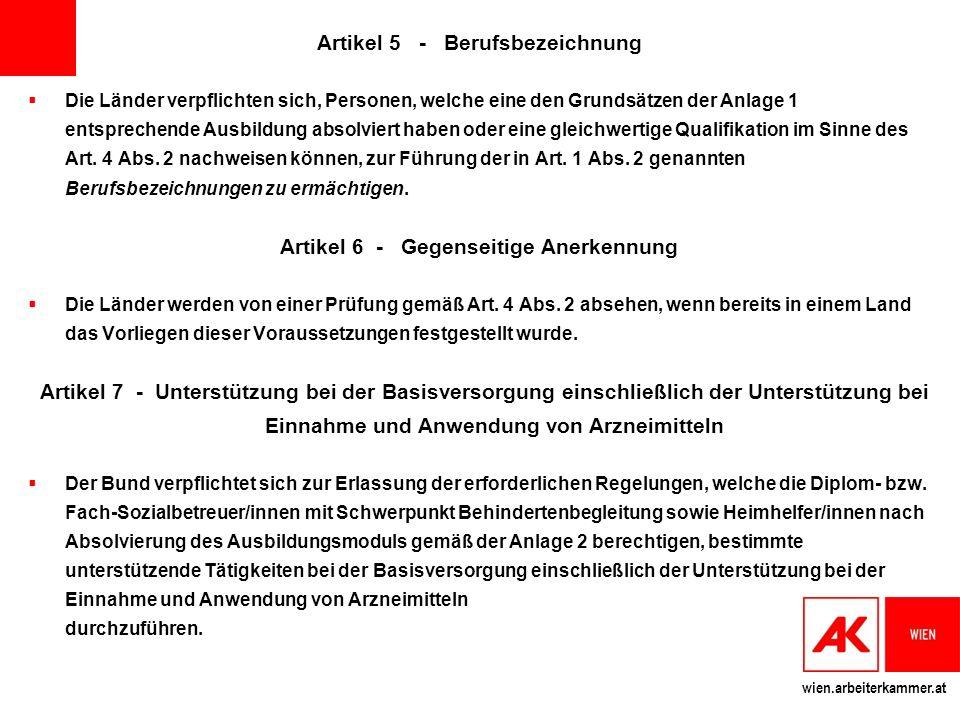 Artikel 5 - Berufsbezeichnung Artikel 6 - Gegenseitige Anerkennung