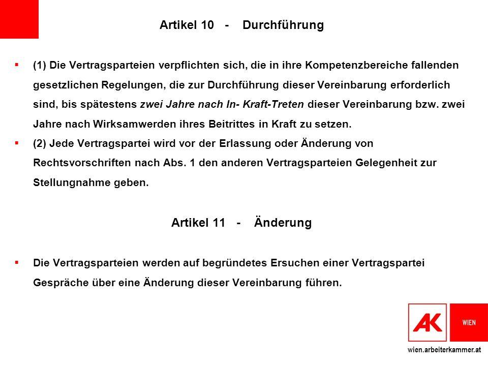 Artikel 10 - Durchführung