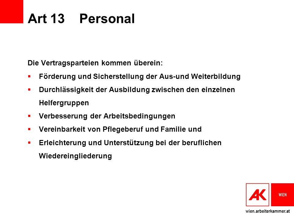 Art 13 Personal Die Vertragsparteien kommen überein:
