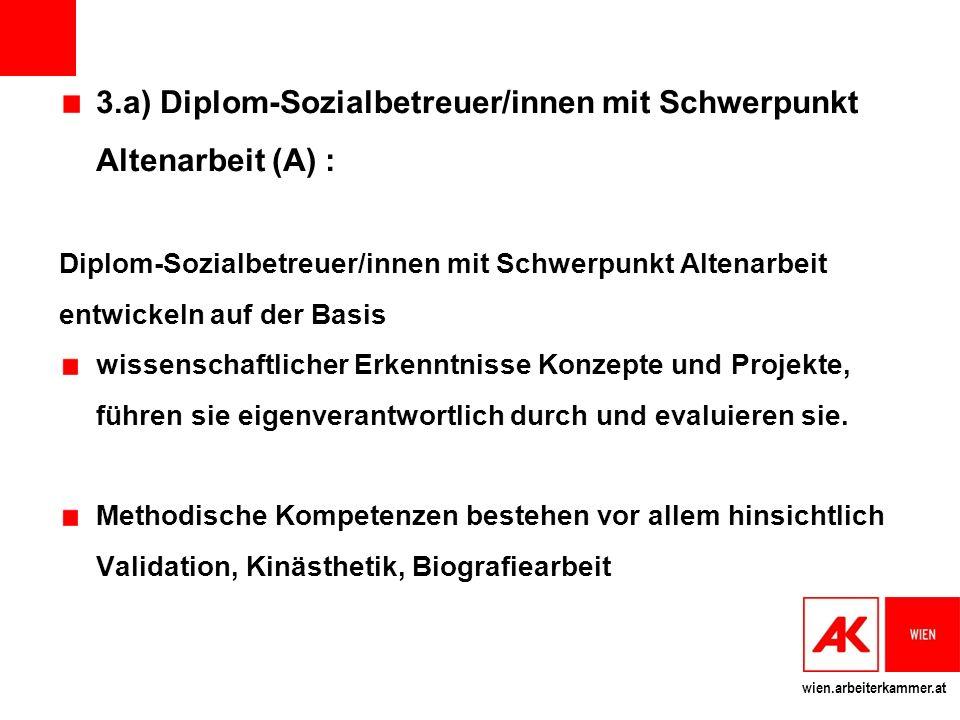 3.a) Diplom-Sozialbetreuer/innen mit Schwerpunkt Altenarbeit (A) :