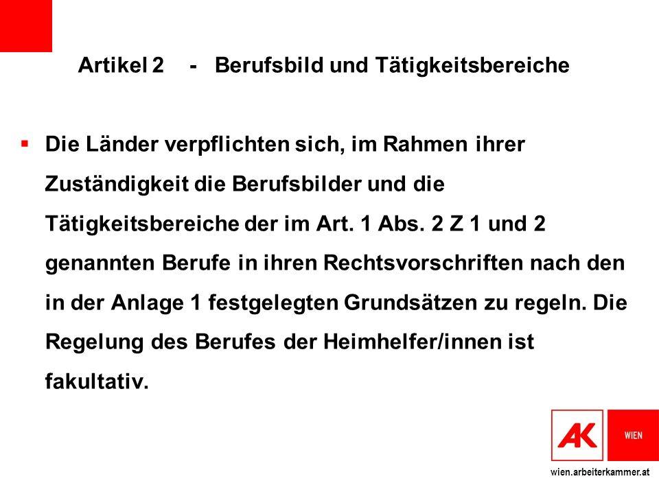 Artikel 2 - Berufsbild und Tätigkeitsbereiche