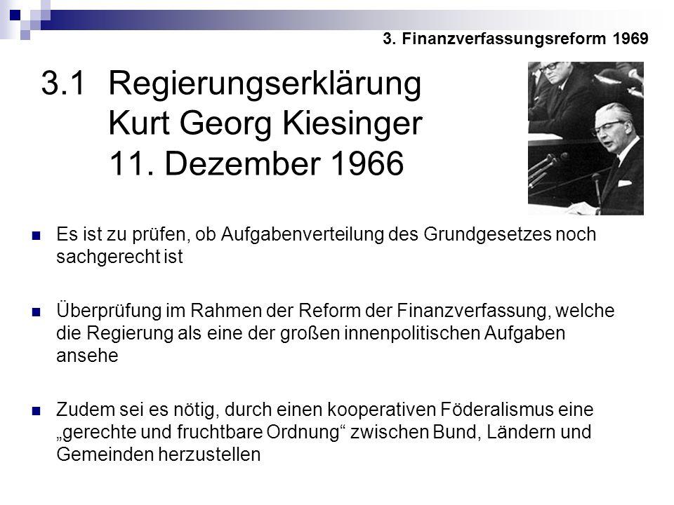 3.1 Regierungserklärung Kurt Georg Kiesinger 11. Dezember 1966