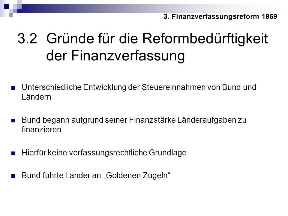3.2 Gründe für die Reformbedürftigkeit der Finanzverfassung