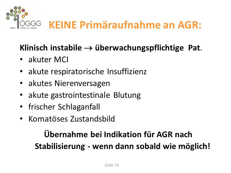KEINE Primäraufnahme an AGR: