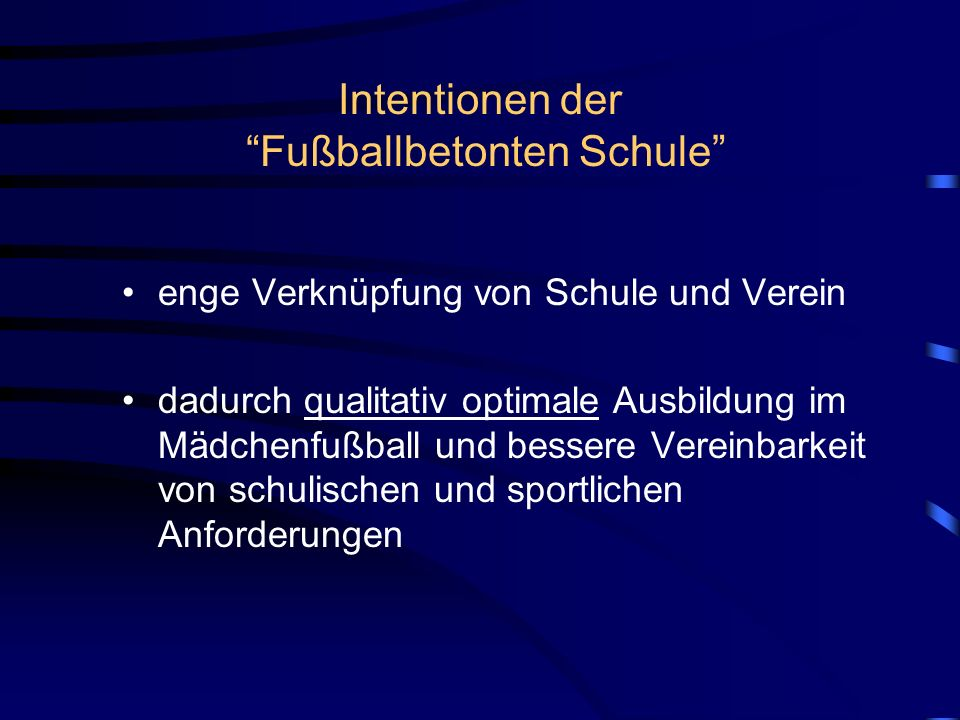 Intentionen der Fußballbetonten Schule