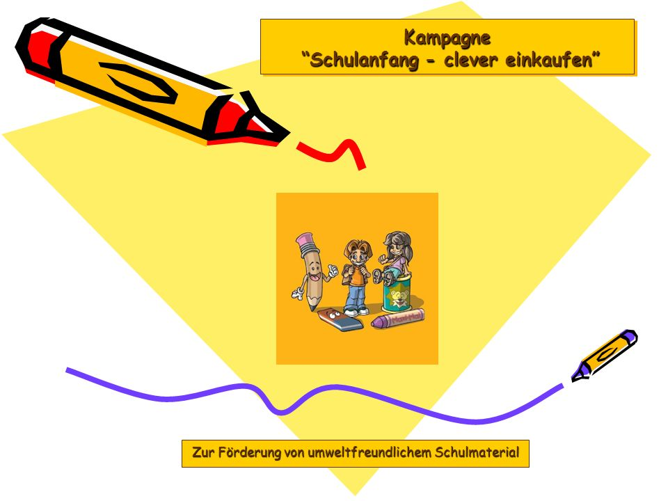 Kampagne Schulanfang - clever einkaufen