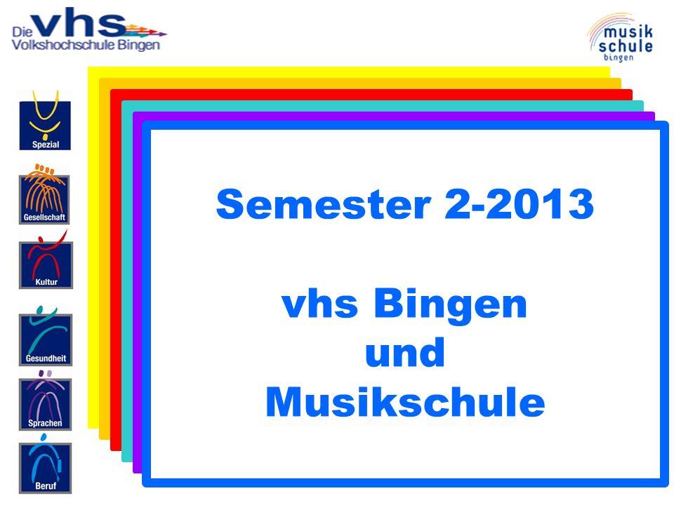 Semester 2-2013 vhs Bingen und Musikschule