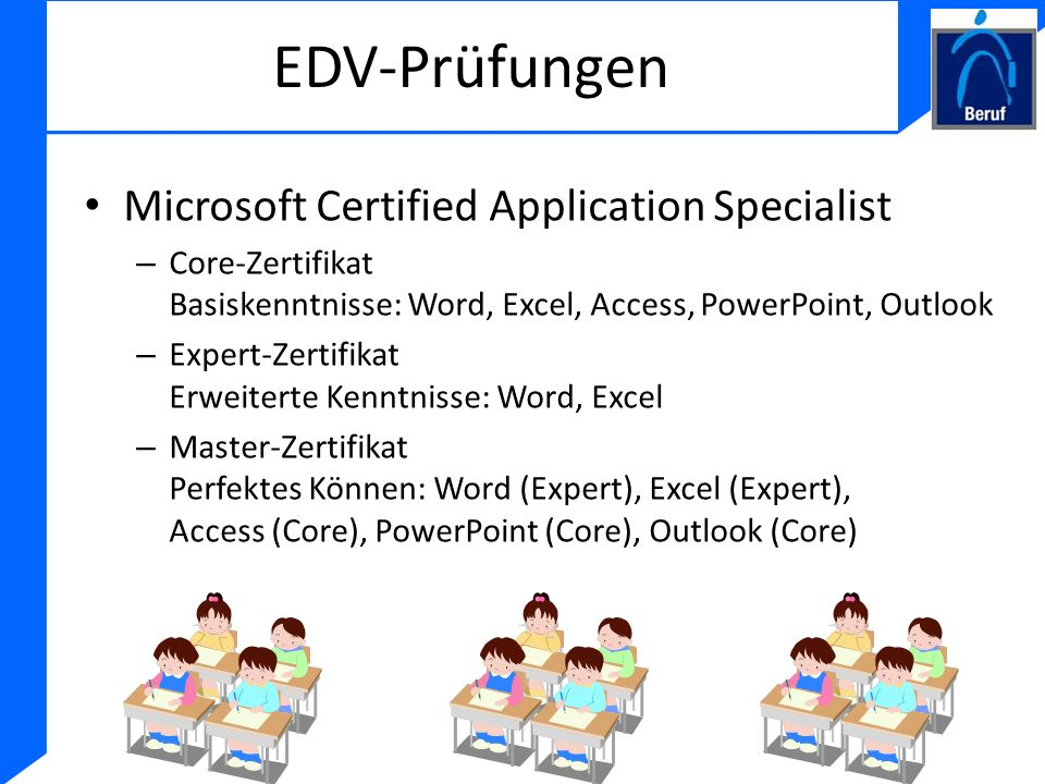 EDV-Prüfungen Microsoft Certified Application Specialist