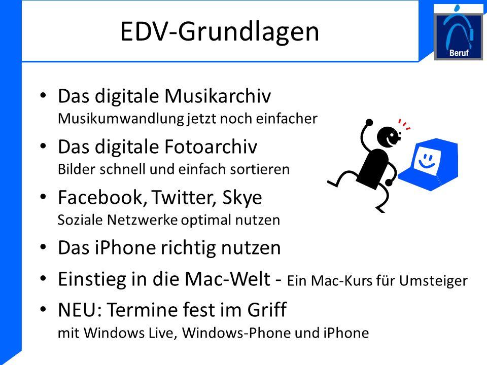 EDV-Grundlagen Das digitale Musikarchiv Musikumwandlung jetzt noch einfacher. Das digitale Fotoarchiv Bilder schnell und einfach sortieren.