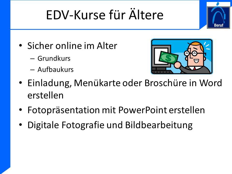 EDV-Kurse für Ältere Sicher online im Alter