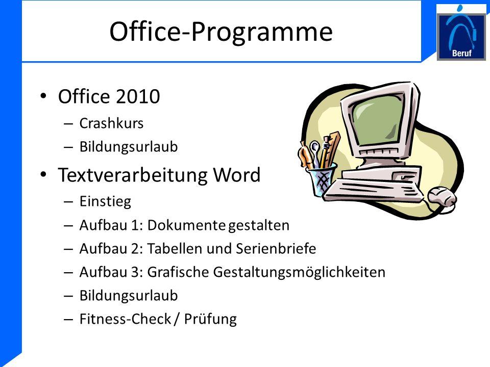 Office-Programme Office 2010 Textverarbeitung Word Crashkurs