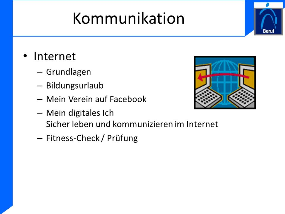 Kommunikation Internet Grundlagen Bildungsurlaub