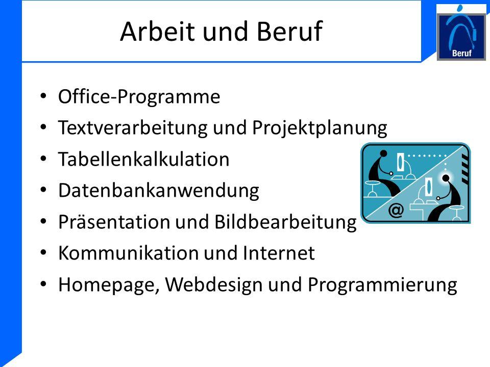 Arbeit und Beruf Office-Programme Textverarbeitung und Projektplanung