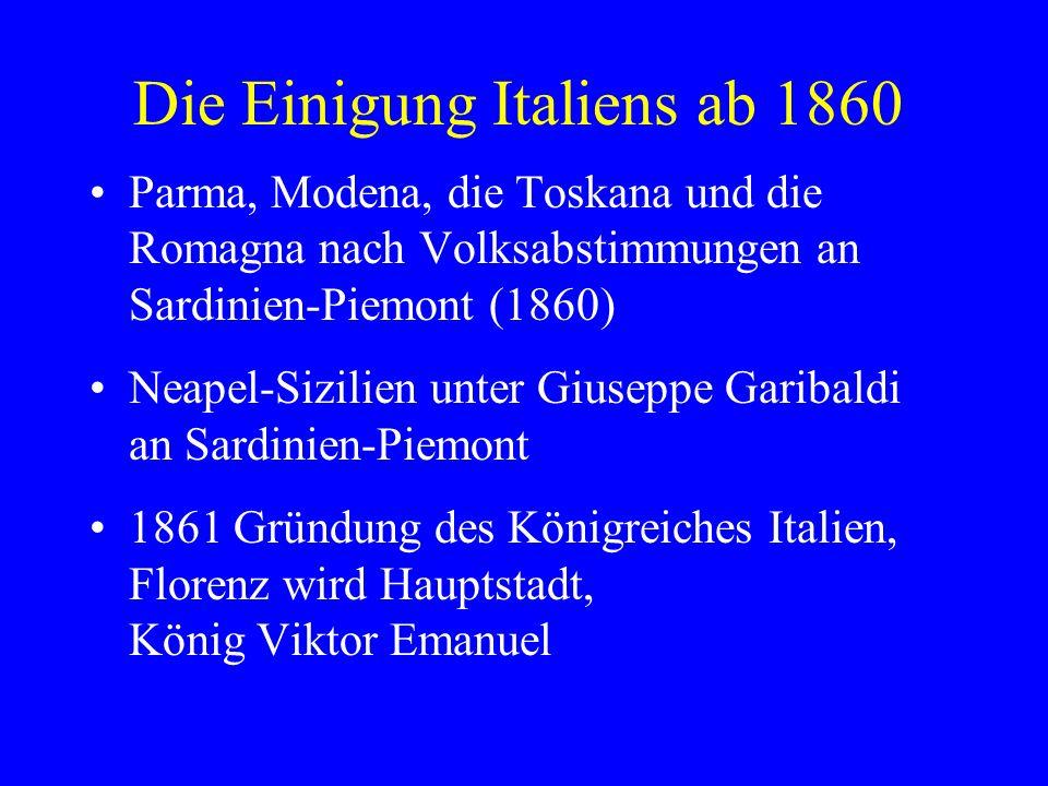Die Einigung Italiens ab 1860