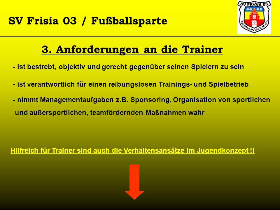 3. Anforderungen an die Trainer