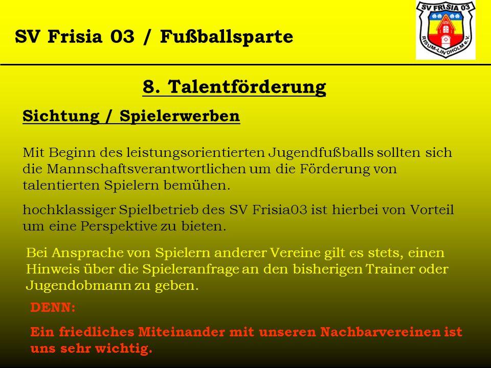 8. Talentförderung Sichtung / Spielerwerben
