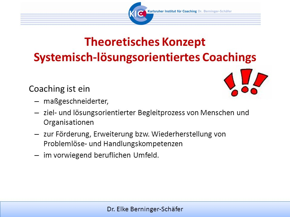 Theoretisches Konzept Systemisch-lösungsorientiertes Coachings