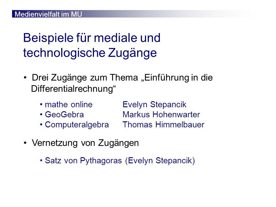 Beispiele für mediale und technologische Zugänge