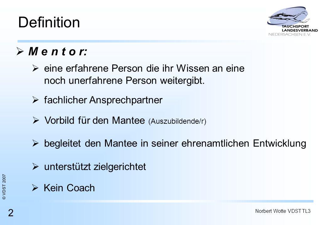 Definition M e n t o r: eine erfahrene Person die ihr Wissen an eine