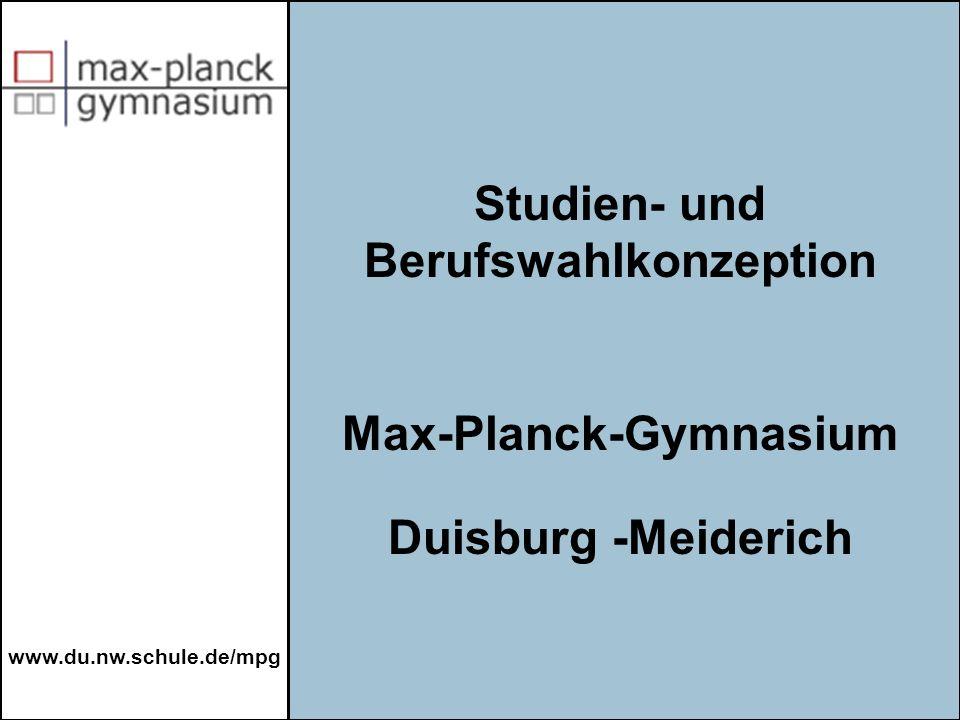 Studien- und Berufswahlkonzeption Max-Planck-Gymnasium Duisburg -Meiderich