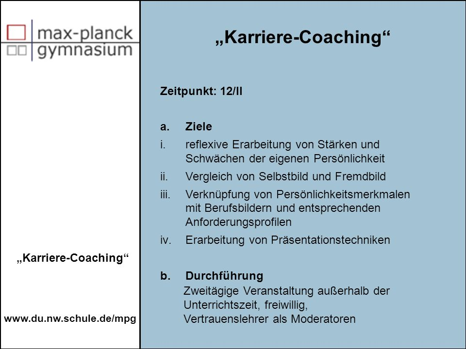 """Karriere-Coaching Zeitpunkt: 12/II a. Ziele"