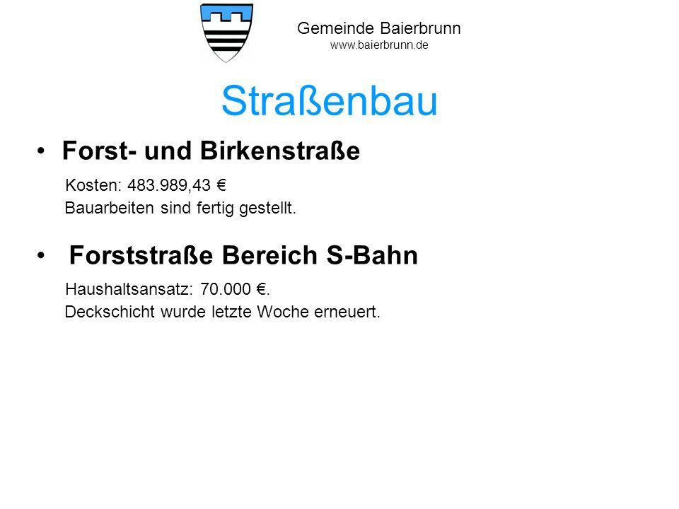Straßenbau Forst- und Birkenstraße Kosten: 483.989,43 €