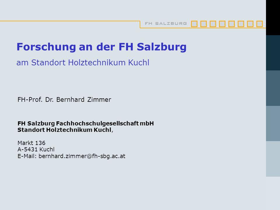 Forschung an der FH Salzburg am Standort Holztechnikum Kuchl