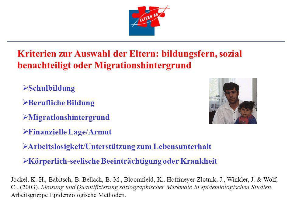 Kriterien zur Auswahl der Eltern: bildungsfern, sozial benachteiligt oder Migrationshintergrund