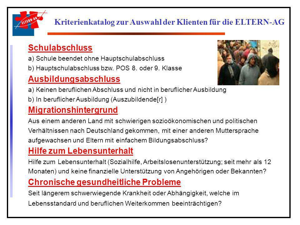 Kriterienkatalog zur Auswahl der Klienten für die ELTERN-AG
