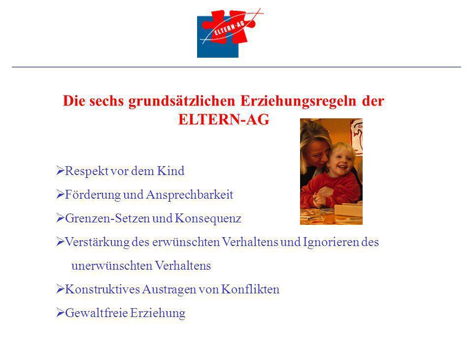 Die sechs grundsätzlichen Erziehungsregeln der ELTERN-AG